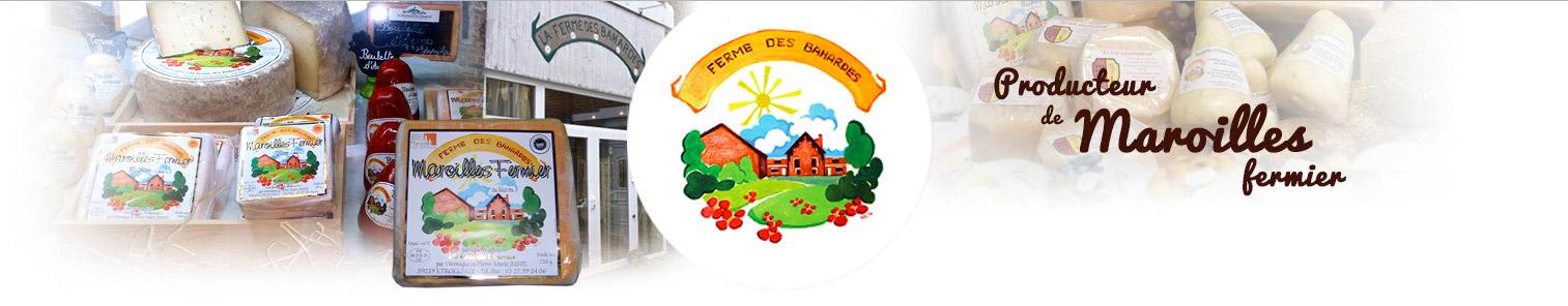 La Ferme des Bahardes à Etroeungt : Producteur de maroilles fermier, vente directe de nos produits du terroir à la ferme.